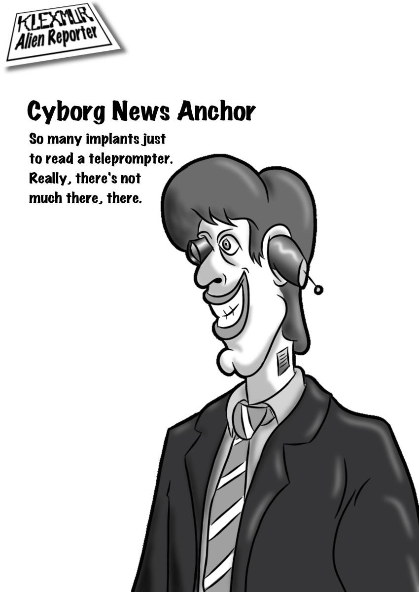Day 5:  Cyborg News Anchor.